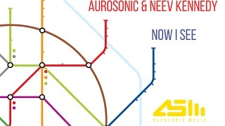 ASOT673 Aurosonic & Neev Kennedy Now I See (Club Mix) [Preview]