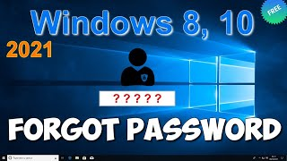 HOW TO RESET Administrator PASSWORD and Unlock Computer in Windows 8, 10 Without Programs in 2021