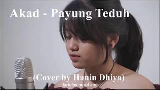 "Akad   Payung Teduh ""Lirik Lagu"" (Cover By Hanin Dhiya)"
