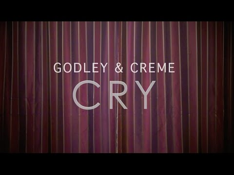 Godley & Creme - Cry