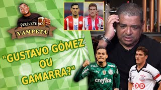 'Gustavo Gómez ou Gamarra?' Pergunte ao Vampeta #84