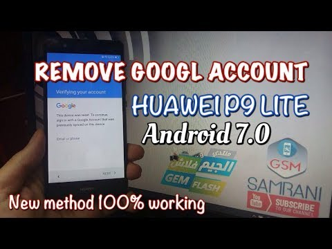 HUAWEI P9 LITE REMOVE GOOGLE ACCOUNT ANDROID 7 0 NEW METHOD
