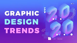 Graphic Design Trends In 2020 | Top 12 Graphic Design Trends