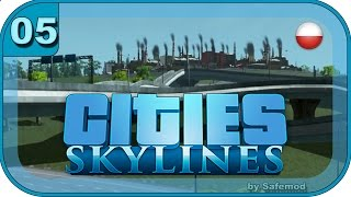 preview picture of video 'Cities SkyLines PL - #05 - Nowa ambitne tereny'