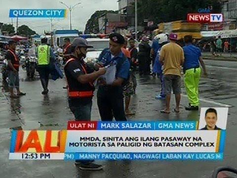 [GMA]  MMDA, sinita ang ilang pasaway na motorista sa paligid ng Batasan Complex