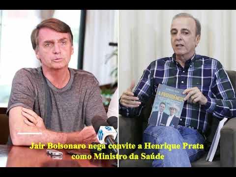 Bolsonaro nega convite a Prata para Ministro da Saúde