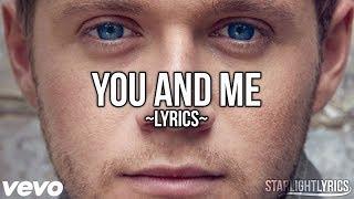 Niall Horan - You And Me (Lyrics) HD // STUDIO VERSION