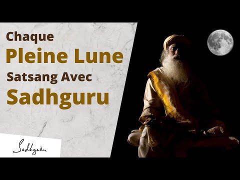 Satsang avec Sadhguru à chaque Pournima (pleine lune) Satsang avec Sadhguru à chaque Pournima (pleine lune)