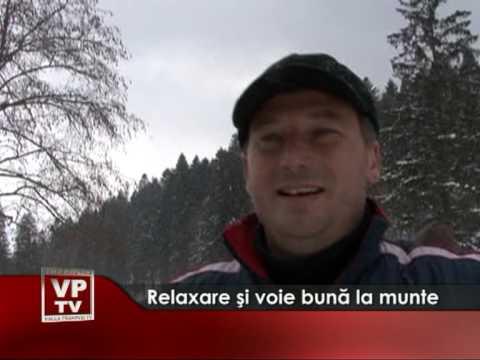 Relaxare şi voie bună la munte