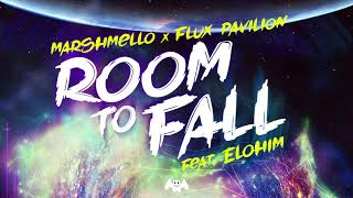 Marshmello X Flux Pavilion   Room To Fall (Feat. ELOHIM)