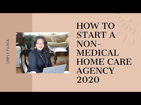 , title : 'How to Start a Non-Medical Home Care Agency 2020