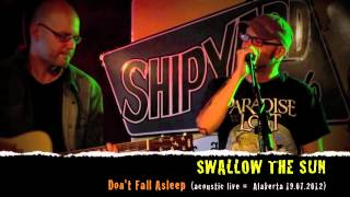 Swallow The Sun - Don't Fall Asleep