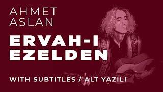 Ahmet Aslan - ERVAH-i EZELDE Live In Diyarbakır 2015