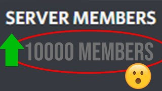 How To Get THOUSANDS of People To Join Your Discord Server Every 5 Minutes with Members+