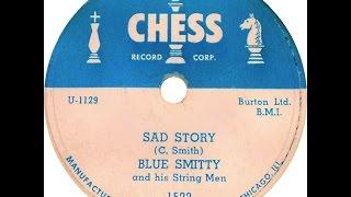 Blue Smitty - Sad Story