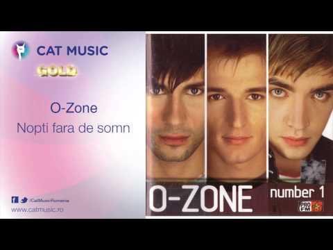 Nopti Fara De Somn - O-Zone