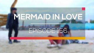 Mermaid In Love   Episode 156