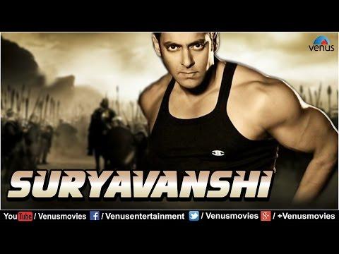 Bollywood Action Movies | Suryavanshi | Hindi Movies | Salman Khan Movies