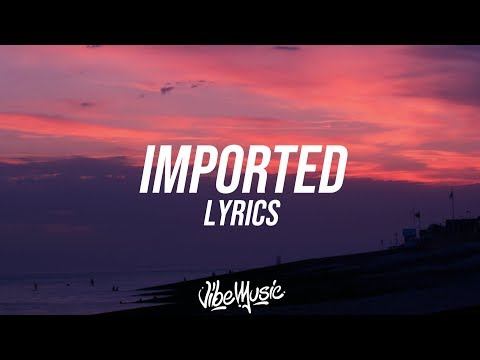 Jessie Reyez - Imported (Lyrics / Lyric Video) Ft. JRM - Vibe Music