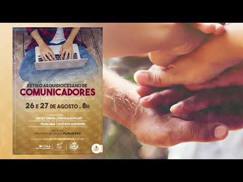 Retiro Arquidiocesano da Comunicadores   Vídeo-convite Oficial