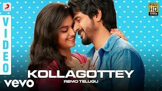 gratis download video - REMO (Telugu) - Kollagottey Video | Sivakarthikeyan | Anirudh