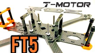 T-Motor FT5 frame - Freestyle drone frame