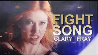 Clary Fray - Fight Song
