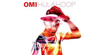 OMI - Hula Hoop [OFFICIAL AUDIO]