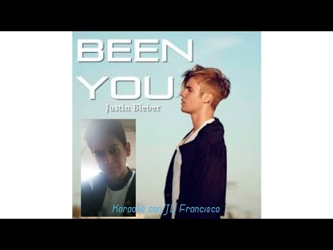 Been you-Justin Bieber(Karaoke con JL Francisco)