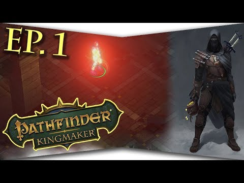 The Trouble with Tartuccio - Pathfinder: Kingmaker - Ep. 1