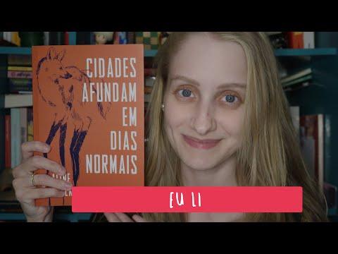 CIDADES AFUNDAM EM DIAS NORMAIS | Livros e mais #429