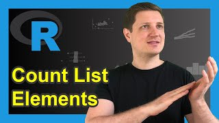 Count Number of List Elements in R (2 Examples)   Get Amount of Objects   length & lengths Functions
