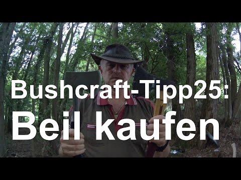 Bushcraft Tipp25: Beil kaufen