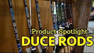 Product Spotlight - Duce Rods