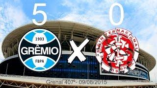 Grêmio 5 X 0 Internacional - 09/08/2015 [Jogo Completo] Grenal 407 - Campeonato Brasileiro 2015