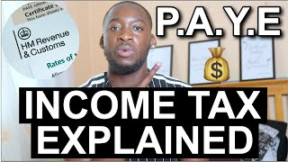 HOW DOES UK INCOME TAX WORK? QUALIFIED ACCOUNTANT EXPLAINS PAYE & HOW THE GOVERNMENT TAXES YOUR PAY