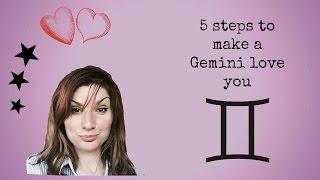5 steps to make a Gemini love you