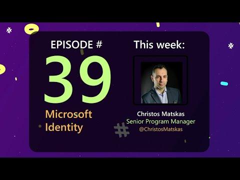 AzureFunBytes – Microsoft Identity with Christos Matskas!