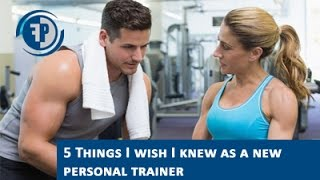 5 Lessons every new personal trainer should learn!