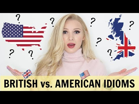 AMERICAN vs. BRITISH expressions & phrases - we won't understand!