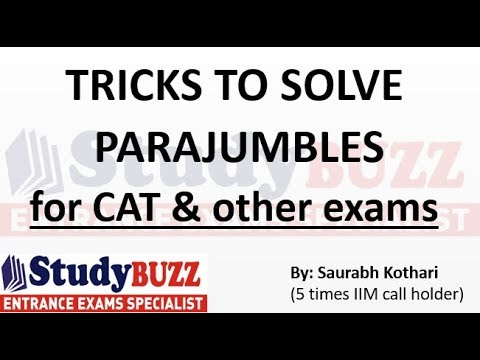 Tricks to solve Parajumbles & jumbled sentences for Verbal Ability in CAT & other exams!