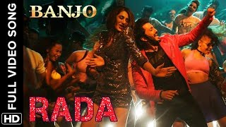Rada Rada (Full Video Song)   Banjo   Riteish Deshmukh & Nargis Fakhri