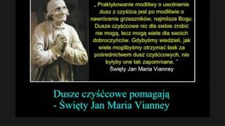 Dusze czyśćcowe pomagają -  Św  Jan Maria Vianney
