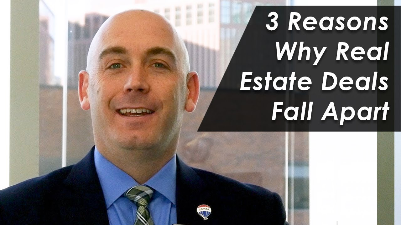 Reasons Real Estate Deals Can Fall Apart