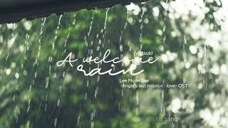 {Vietsub} LEE MOON SAE(이문세) _ A welcome rain(단비) Angel's last mission : love(단, 하나의 사랑) OST