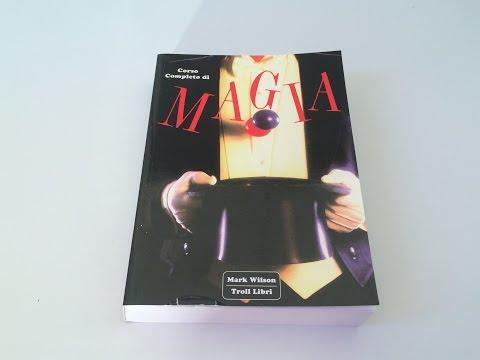 Recensione libri e dvd di magia - CORSO COMPLETO DI MAGIA di Mark Wilson