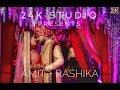 Mere Sohneya | Amit + Rashika | wedding story