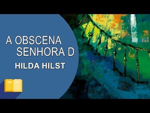 RESENHA | A Obscena Senhora D, de Hilda Hilst