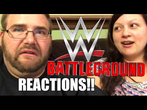WWE BATTLEGROUND REACTIONS! Full Show PPV Results and Review!