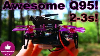 ✔ Awesome Q95 - Best FPV Micro Drone? 2-3s Power! Banggood!